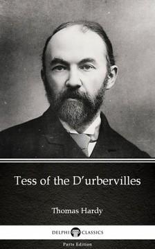 Thomas Hardy - Tess of the D'urbervilles by Thomas Hardy (Illustrated) [eKönyv: epub, mobi]