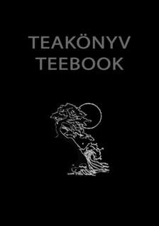 Hans Krysto - Teakönyv - Teebook : Rhonoghulita breviarium [eKönyv: epub, mobi]