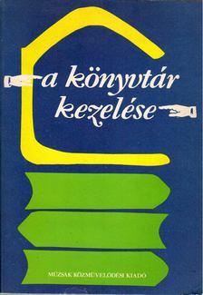 Katsányi Sándor - A könyvtár kezelése [antikvár]