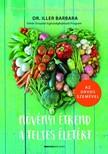 dr. Iller Barbara - Növényi étrend a teljes életért [eKönyv: epub, mobi]