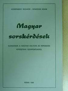 Korzenszky Richárd - Magyar sorskérdések [antikvár]