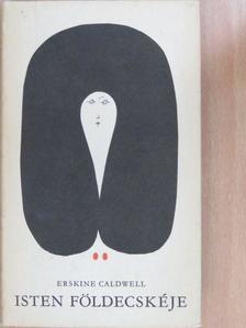 Erskine Caldwell - Isten földecskéje [antikvár]