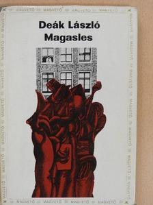 Deák László - Magasles (dedikált példány) [antikvár]