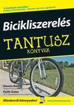 Dennis Bailey - Keith Gates - Bicikliszerelés - Tantusz Könyvek