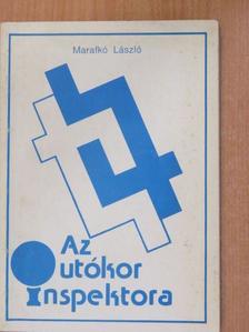 Marafkó László - Az utókor inspektora [antikvár]