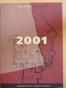 Ágostházi László - Építész Évkönyv 2001 [antikvár]