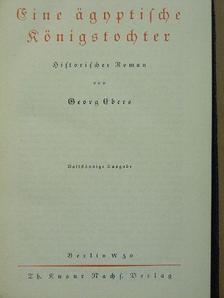 Georg Ebers - Eine ägyptische Königstochter (gótbetűs) [antikvár]