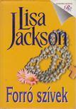 Lisa Jackson - Forró szívek [antikvár]