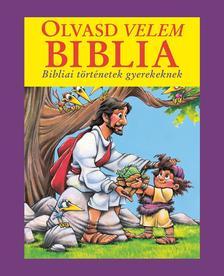 Doris Rikkers - Jean E. Syswerda - Olvasd velem Biblia (lila)