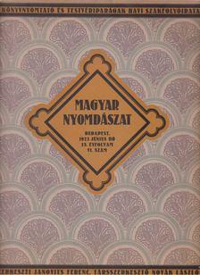 Janovits Ferenc, Novák László - Magyar Nyomdászat 1923. június 35.évfolyam VI. szám [antikvár]