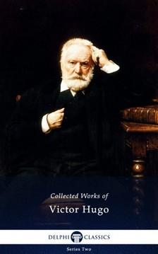 Victor Hugo - Delphi Complete Works of Victor Hugo (Illustrated) [eKönyv: epub, mobi]