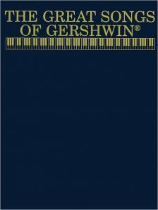 GERSHWIN - THE GREATSONGS OF GERSHWIN (PIANO / VOCAL / CHORDS)
