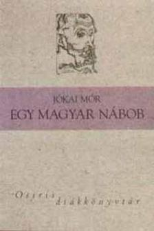JÓKAI MÓR - Egy magyar nábob - Osiris diákkönyvtár - Osiris diákkönyvtár