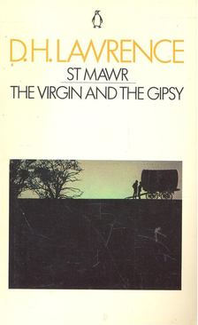 Lawrence D.H. - St Mawr / The Virgin and the Gipsy [antikvár]