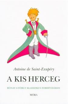 A. de Saint-Exupéry - A kis herceg (kemény tábla)