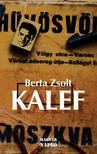 Berta Zsolt - Kalef