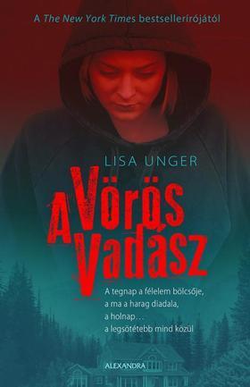 Lisa Unger - A Vörös Vadász