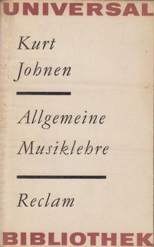 Kurt Johnen - Allgemeine Musiklehre [antikvár]
