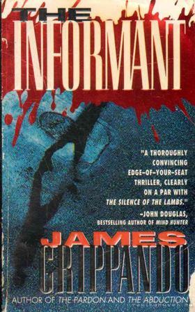 James Grippando - The Informant [antikvár]