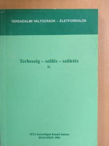 Antal Z. László - Terhesség-szülés-születés II. [antikvár]