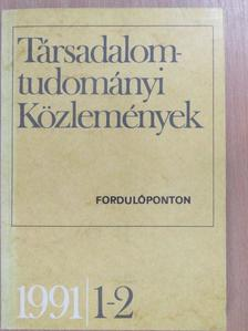 Balogh István - Társadalomtudományi Közlemények 1991/1-2. [antikvár]