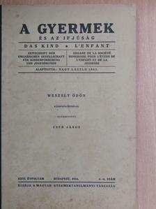 Bálint Sándor - A gyermek és az ifjúság 1934/4-6. [antikvár]