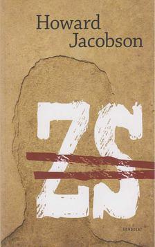 Howard Jacobson - Zs [antikvár]