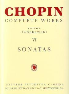 CHOPIN - PADEREWSKI - CHOPIN COMPLETE WORKS VI: SONATA FOR PIANO EDITED BY PADEREWSKI