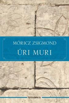 MÓRICZ ZSIGMOND - Úri muri [eKönyv: epub, mobi]