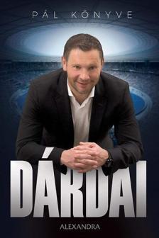 Dárdai Pál, Pietsch Tibor - DÁRDAI - Pál könyve