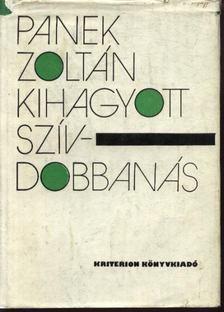 Panek Zoltán - Kihagyott szívdobbanás [antikvár]