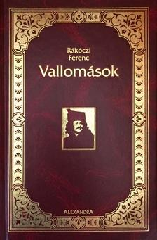 Rákóczi Ferenc - Vallomások
