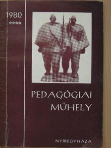 Barota Mihály - Pedagógiai Műhely 1980. december [antikvár]
