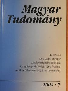 Berényi Dénes - Magyar Tudomány 2004. július [antikvár]