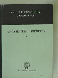 Erdélyi Tibor - Magasépítési ismeretek II. [antikvár]