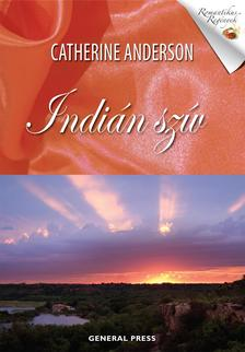 Catherine Anderson - Indián szív