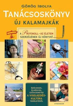 Görög Ibolya - Tanácsoskönyv - Új kalamajkák
