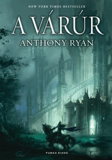 Anthony Ryan - A várúr [eKönyv: epub, mobi]