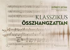Győrffy István - Klasszikus összhangzattan (2.kiadás)