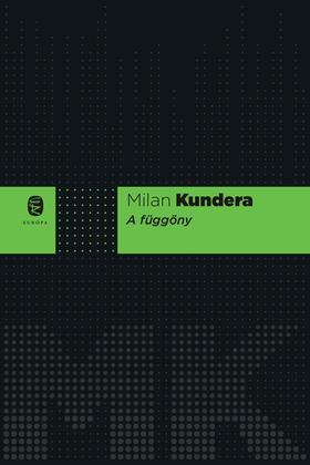 Milan Kundera - A függöny