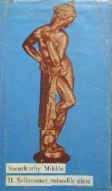 Szentkuthy Miklós - II. Szilveszter második élete [antikvár]