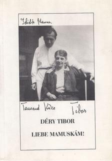 Botka Ferenc - Liebe Mamuskám! [antikvár]