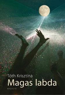 Tóth Krisztina - Magas labda