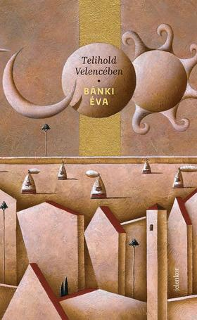 Bánki Éva - Telihold Velencében
