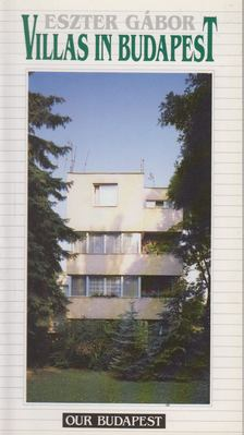 Gábor Eszter - Villas in Budapest [antikvár]