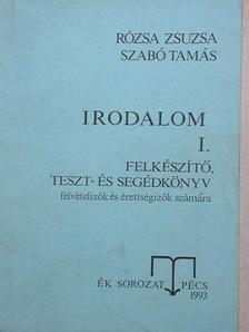 Rózsa Zsuzsa - Irodalom I. (töredék) [antikvár]