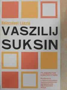 Kelecsényi László - Vaszilij Suksin [antikvár]