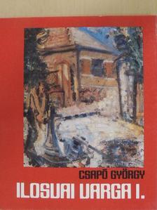 Csapó György - Ilosvai Varga I. [antikvár]