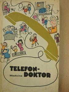 Bágyoni Attila - Telefondoktor [antikvár]