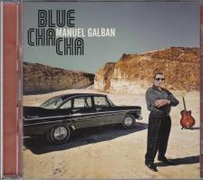BLUE CHA CHA CD+DVD MANUEL GALBAN
